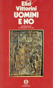 recensione - Elio Vittorini, uomini e no, Mondadori