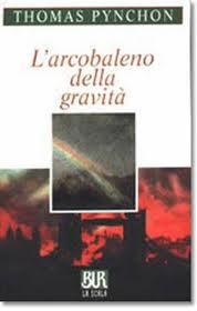 recensione Thomas Pynchon, L'arcobaleno della gravità, BUR