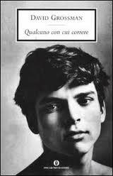 recensione David Grossman, Qualcuno con cui correre, Oscar Mondadori