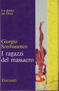 recensione - Giorgio Scerbanenco, I ragazzi del massacro, Garzanti