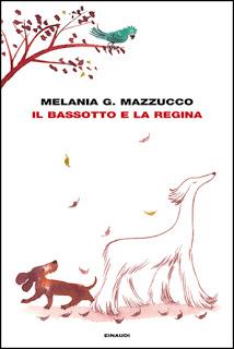 recensione Melania G. Mazzucco, Il bassotto e la regina