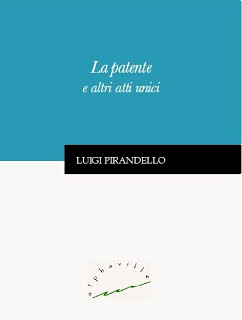 recensione Luigi Pirandello, La patente e altri unici, Alphaville