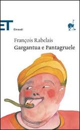 recensione François Rabelais, Gargantua e Pantagruele