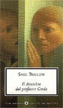 recensione Saul Bellow, Il dicembre del professor Corde