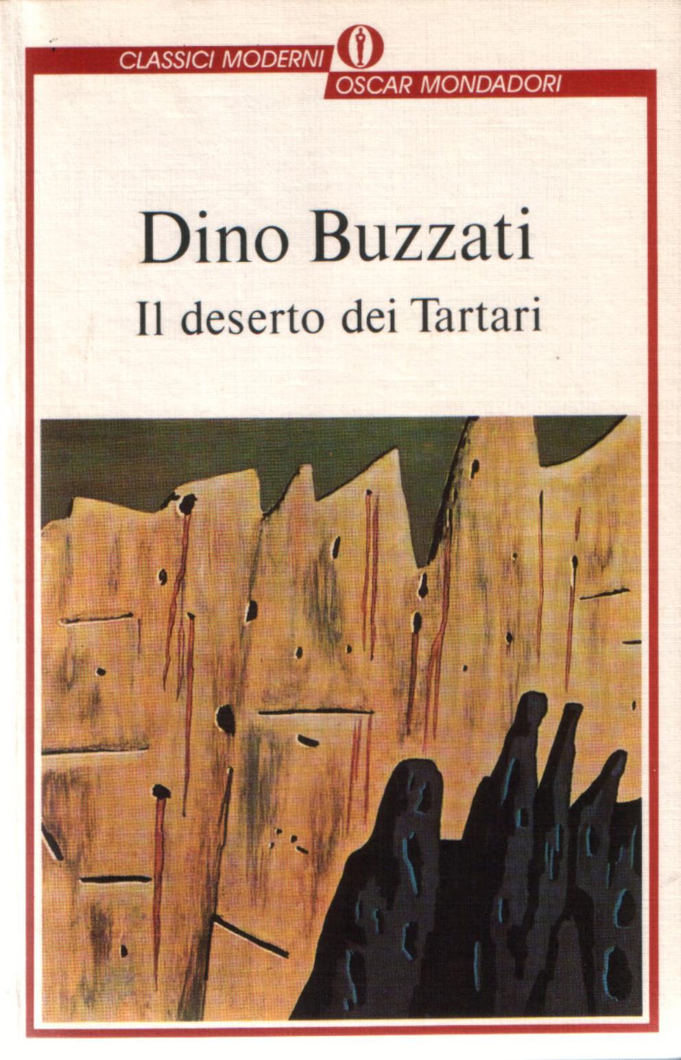 Dino Buzzati, Il deserto dei Tartari, Mondadori