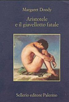 Margaret Doody, Aristotele e il giavellotto fatale, Sellerio Editore