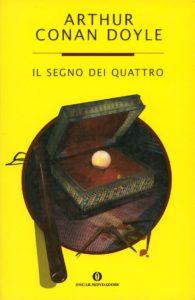 recensione - Arthur Conan Doyle, Il segno dei quattro, Mondadori