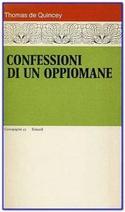 recensione - Thomas De Quincey, Confessioni di un oppiomane