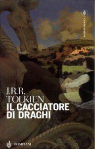 recensione J.R.R. Tolkien, Il cacciatore di draghi, Bompiani