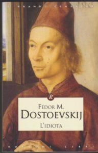 recensione Fedor Dostoevskij, L'idiota, Rusconi