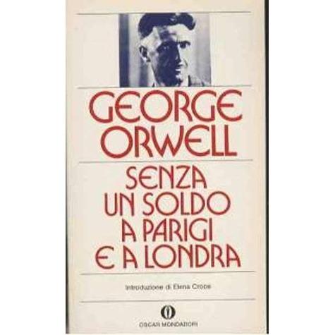 recensione - George Orwell, Senza un soldo a Parigi e a Londra