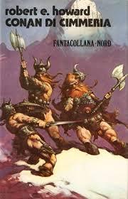 Robert E. Howard, Conan di Cimmeria, Editrice Nord