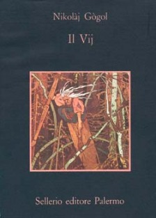 Nikolaj Gogol, Il Vij, Sellerio Editore