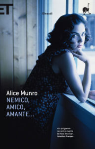 recensione Alice Munro, Nemico, amico amante... Einaudi