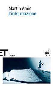 Martin Amis, L'informazione, Einaudi