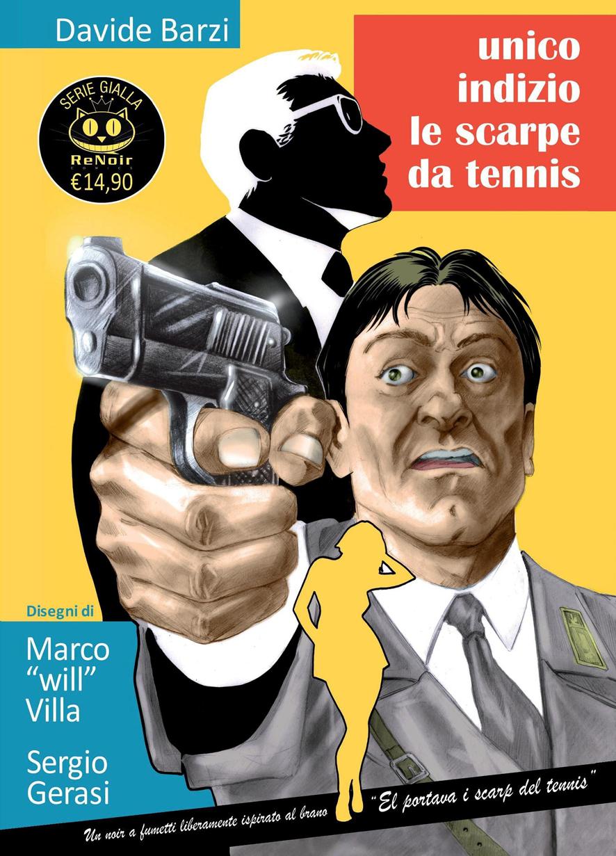 Davide Barzi, Unico indizio le scarpe da tennis, Renoir Comics