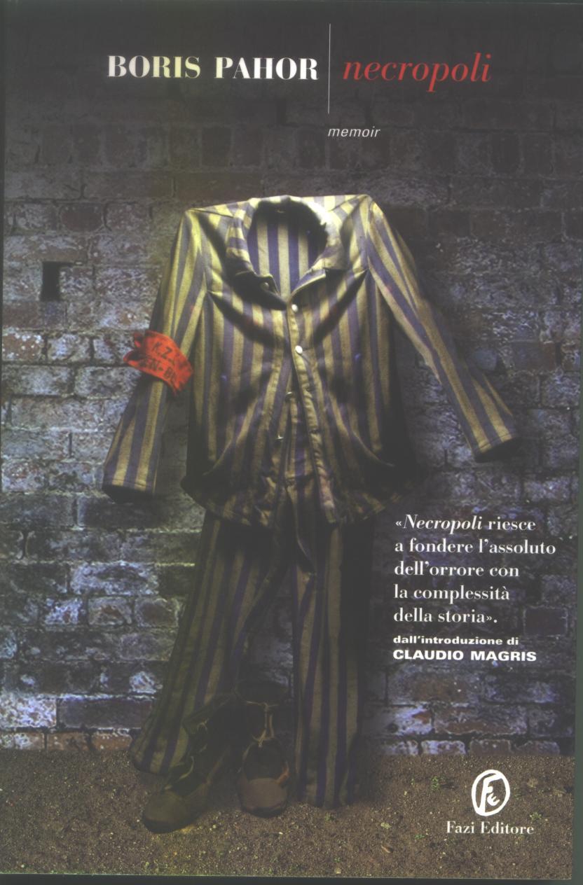 Boris Pahor, Necropoli, Fazi Editore
