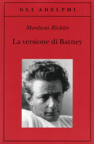 Mordechai Richler, La versione di Barney, Adelphi