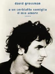 David Grossman, A un cerbiatto somiglia il mio amore, Mondadori