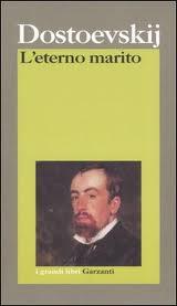 Fedor Dostoevskij, L'eterno marito, Garzanti