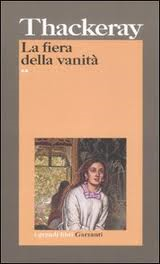 William M. Thackeray, La fiera delle vanità, Garzanti