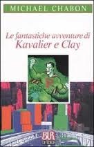 Michael Chabon, Le fantastiche avventure di Kavalier e Clay, Rizzoli