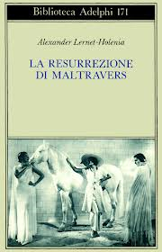 Alexander Lernet-Holenia, La resurrezione di Maltravers, Adelphi
