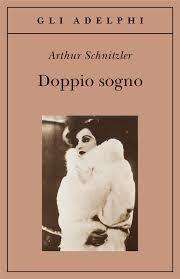 Arthur Schnitzler, Doppio sogno, Adelphi