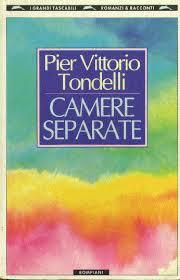 Pier Vittorio Tondelli, Camere separate, Bompiani
