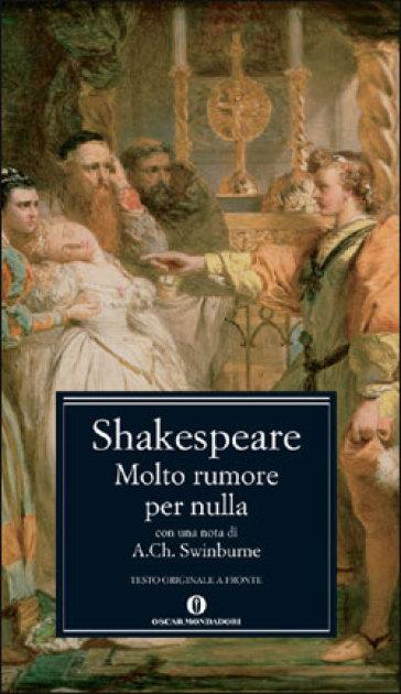 William Shakespeare, Molto rumore per nulla, Mondadori