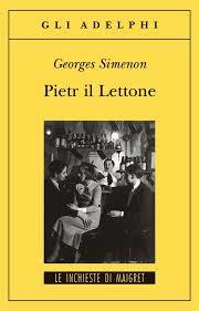 Georges Simenon, Pietr il Lettone, Adelphi