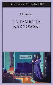 Israel J. Singer, La famiglia Karnowski, Adelphi