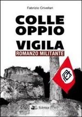 Fabrizio Crivellari, Colle Oppio vigila, Eclettica Edizioni