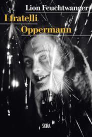 Lion Feuchtwanger, I fratelli Oppermann, Skira editore