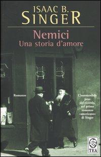 Issac B. Singer, Nemici - Una storia d'amore, Tea