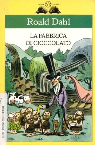 Roald Dahl, La fabbrica di cioccolato, Salani