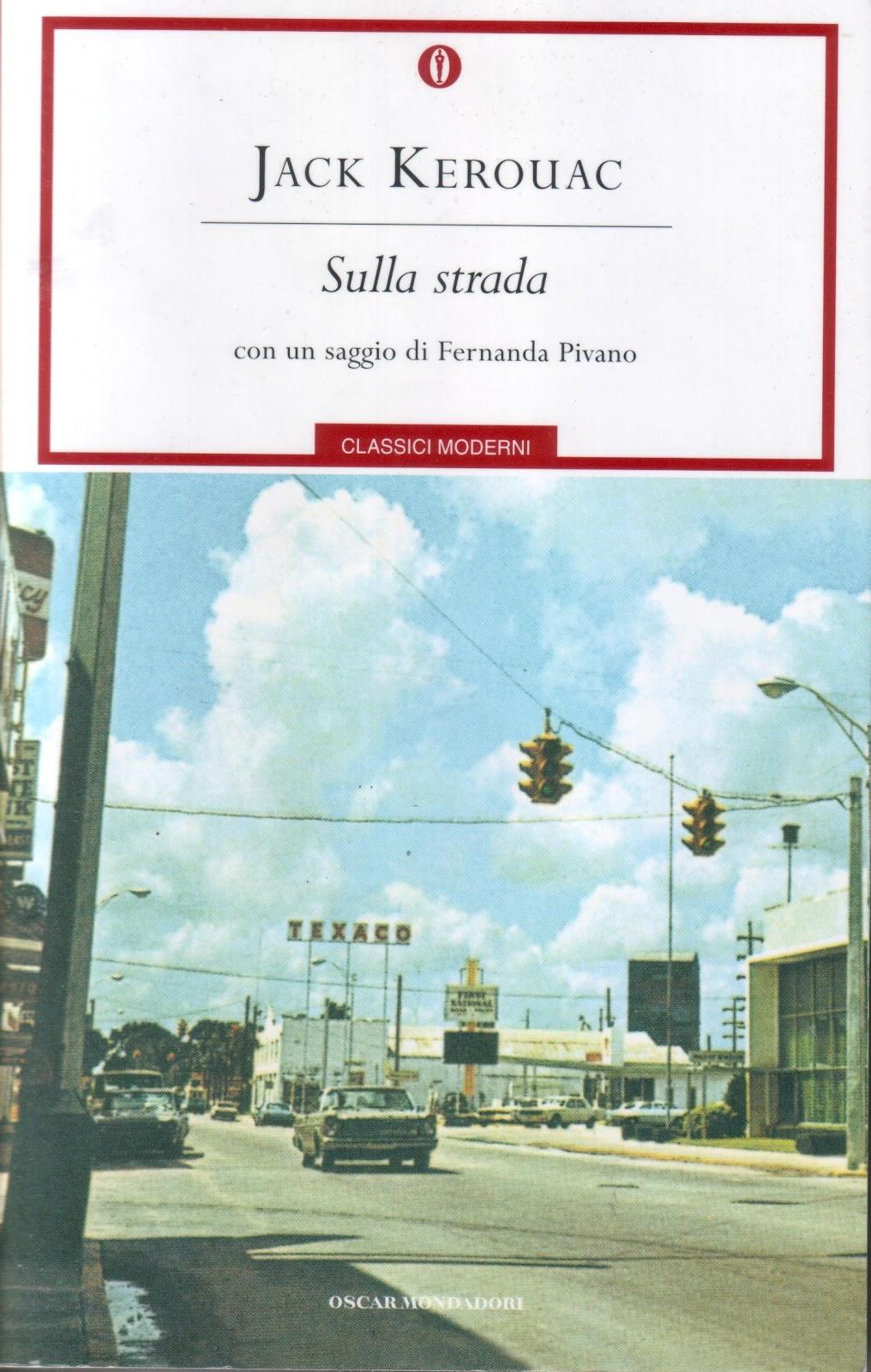 Jack Kerouac, Sulla strada, Mondadori