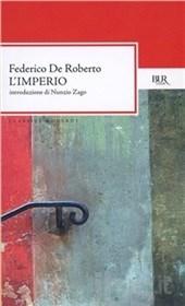 Federico De Roberto, L'Imperio, Rizzoli
