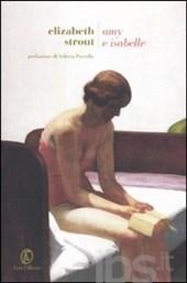 Elizabeth Strout, Amy e Isabelle, Fazi Editore