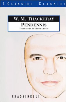 William M. Thackeray, Pendennis, Frassinelli