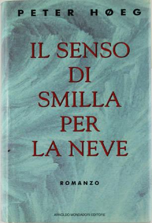 Peter Hoeg, Il senso di Smilla per la neve, Mondadori