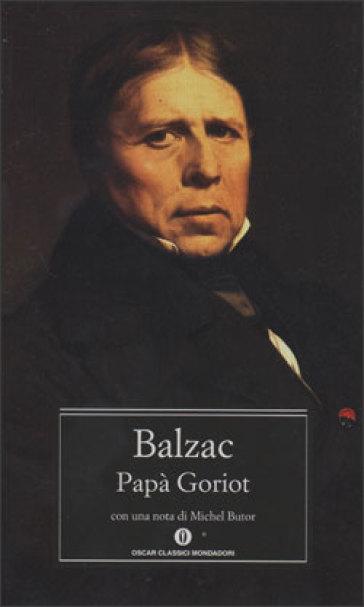 Honoré de Balzac, Papà Goriot, Mondadori