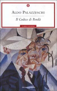Aldo Palazzeschi, Il codice di Perelà, Mondadori
