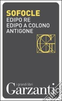 Sofocle, Antigone, Garzanti