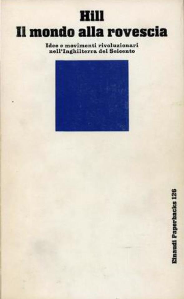 Christopher Hill, Il mondo alla rovescia, Einaudi