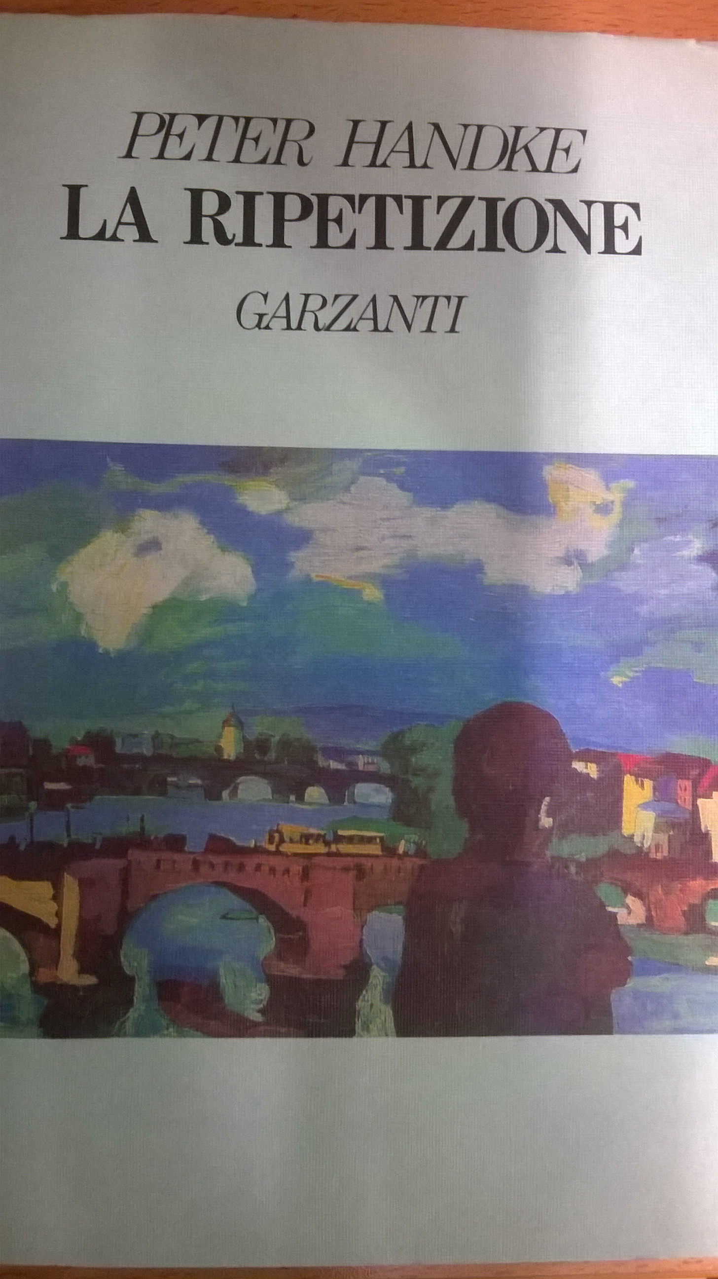 Peter Handke, La ripetizione, Garzanti