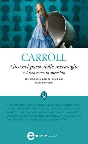 Lewis Carroll, Alice nel paese delle meraviglie, Newton Compton