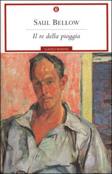 Saul Bellow, Il re della pioggia, Mondadori