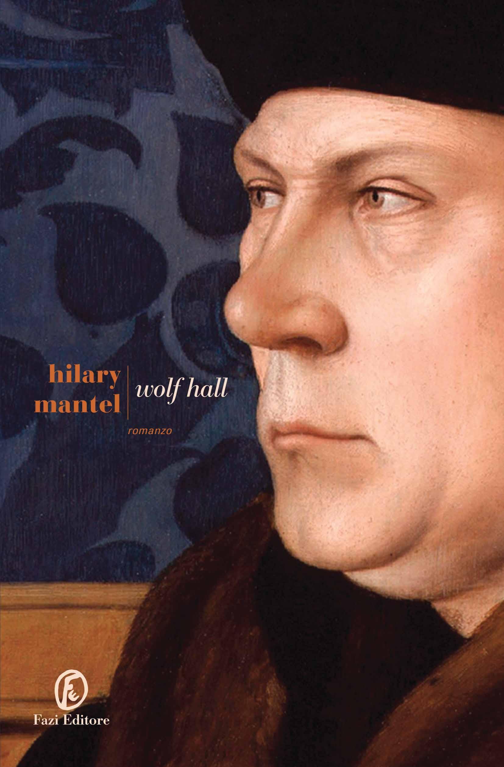 Hilary Mantel, Wolf Hall, Fazi Editore