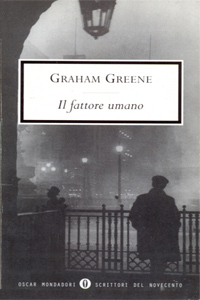 Graham Greene, Il fattore umano, Mondadori